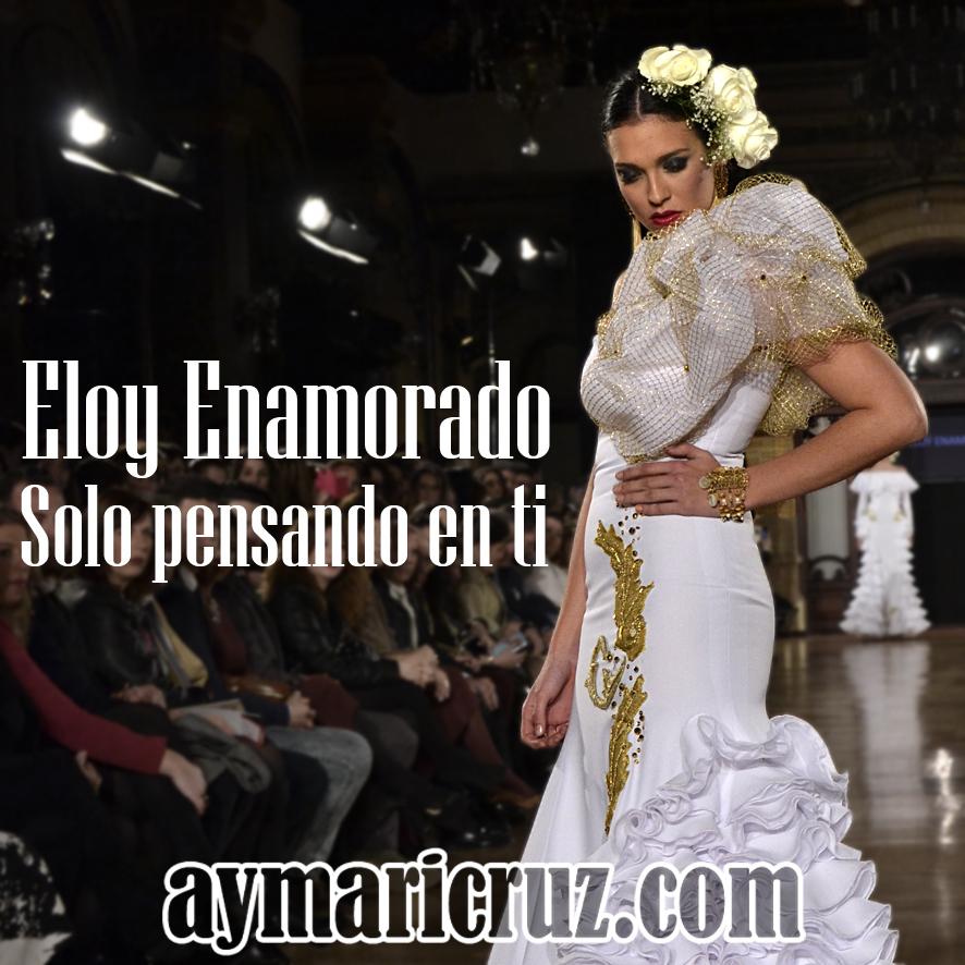 We Love Flamenco 2015. Eloy Enamorado: Solo pensando en ti