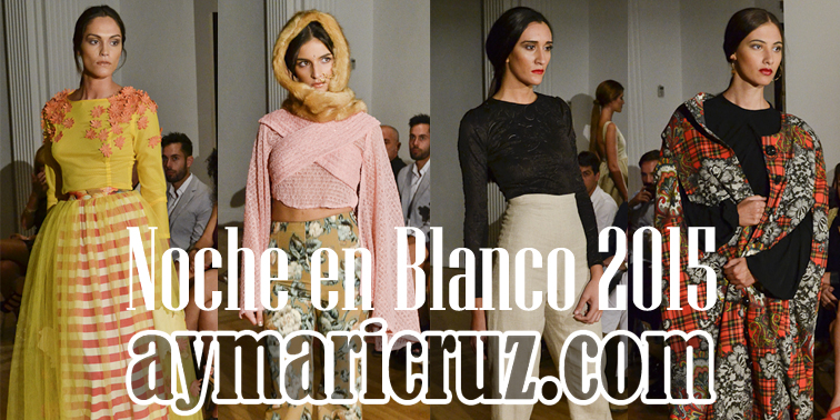 Moda para la Noche en Blanco 2015 de Sevilla