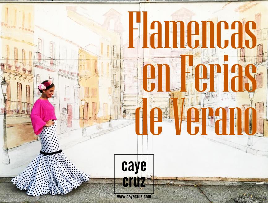 Flamencas en las Ferias de Verano 2017