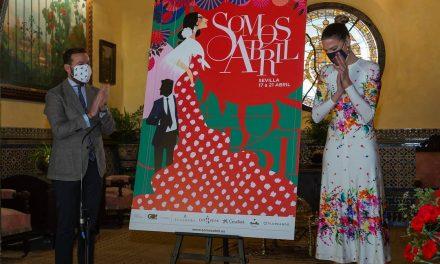 Somos Abril: cuando vuelvas a Sevilla en primavera