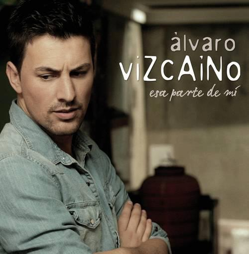 Álvaro Vizcaíno: Esa Parte De Mi