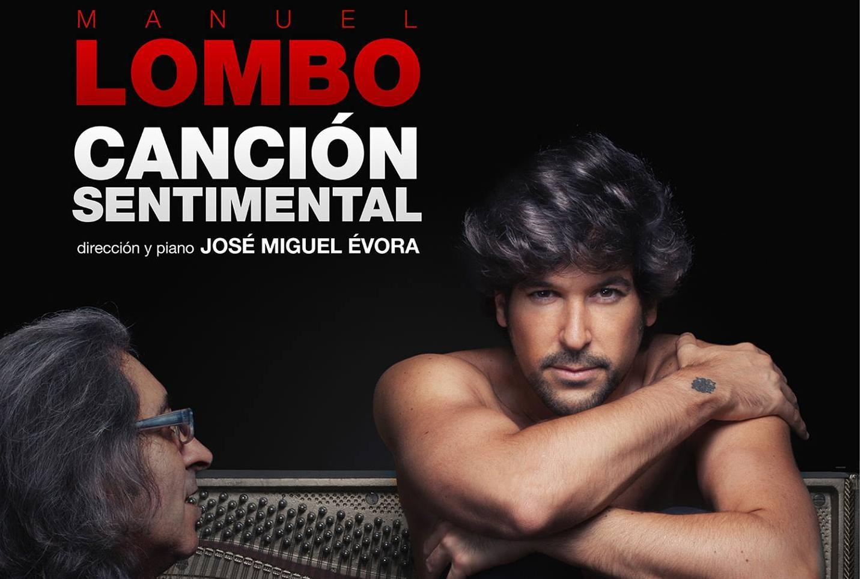 Canción Sentimental, lo nuevo de Manuel Lombo
