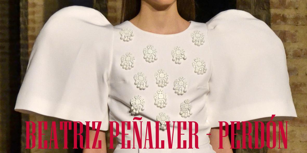 Andalucía de Moda 2014. Beatriz Peñalver: Perdón