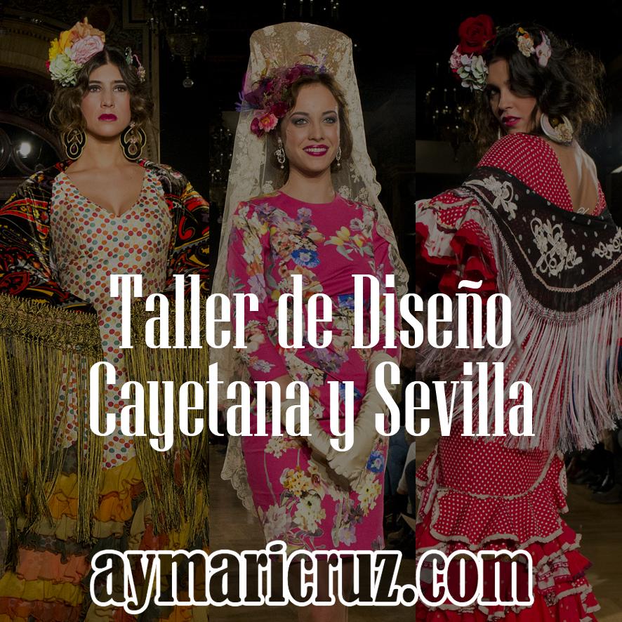 We Love Flamenco 2015. Taller de Diseño: Cayetana y Sevilla