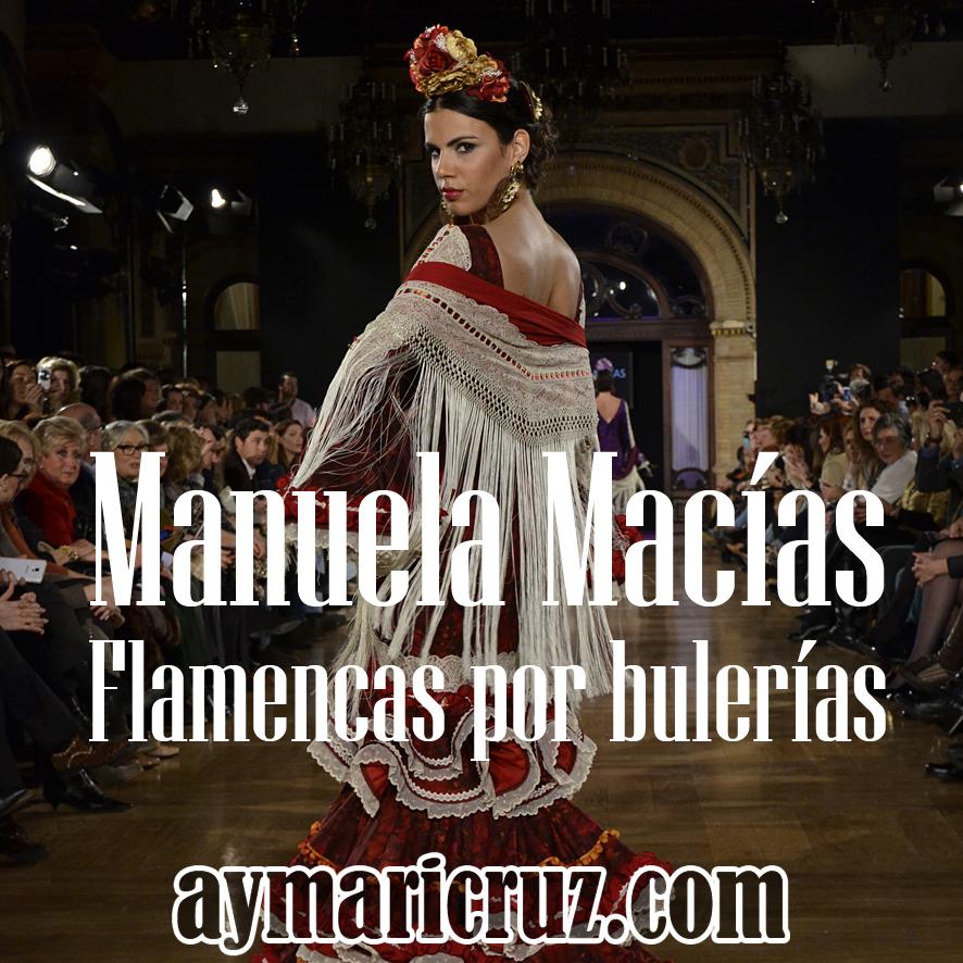 We Love Flamenco 2015. Manuela Macías: Flamencas por bulerías