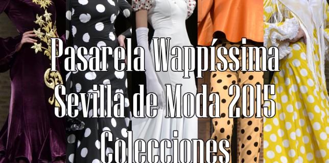 Pasarela Wappíssima Sevilla de Moda 2015 165
