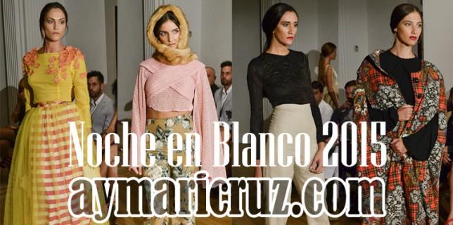 Noche en Blanco 2015 Sevilla de Moda 67