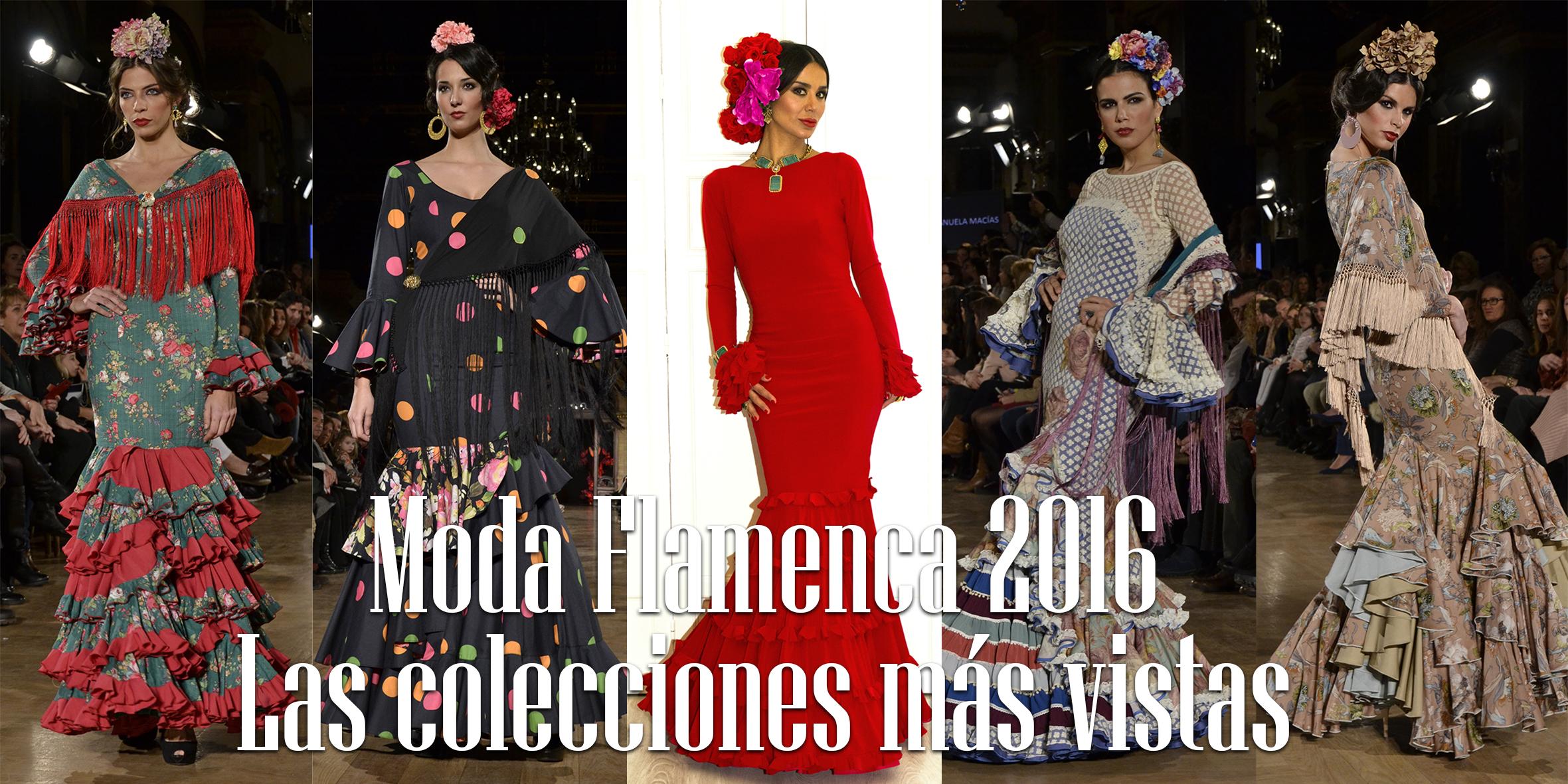 Moda Flamenca 2016: Las colecciones más vistas